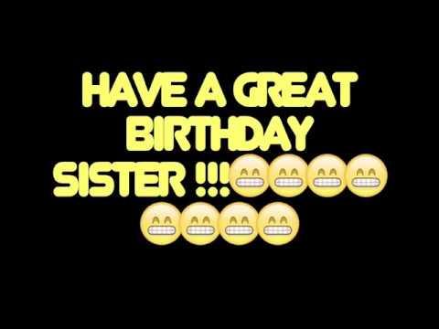 Happy Birthday Sister Best Worst Birthday Song Ever Youtube