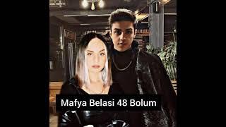 {Mafya Belasi} 48 Bolum