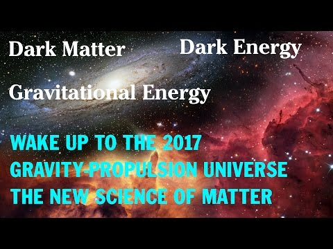 Dark Matter, Dark Energy, Gravity Explained - The Universe we now live in