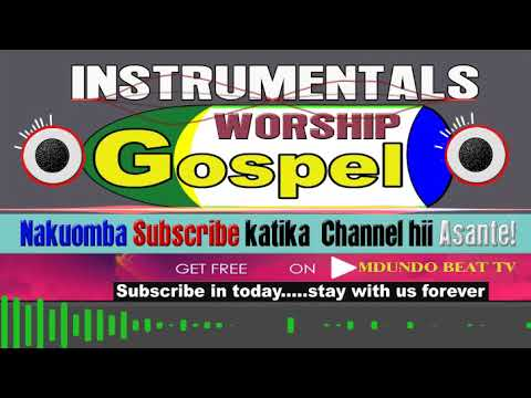 Download Beat za kwaya za Kuabudu Mpya  WORSHIP Gosple Instrumentals   Best latest 2
