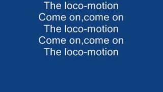 Video The Loco-Motion lyrics download MP3, 3GP, MP4, WEBM, AVI, FLV Oktober 2018