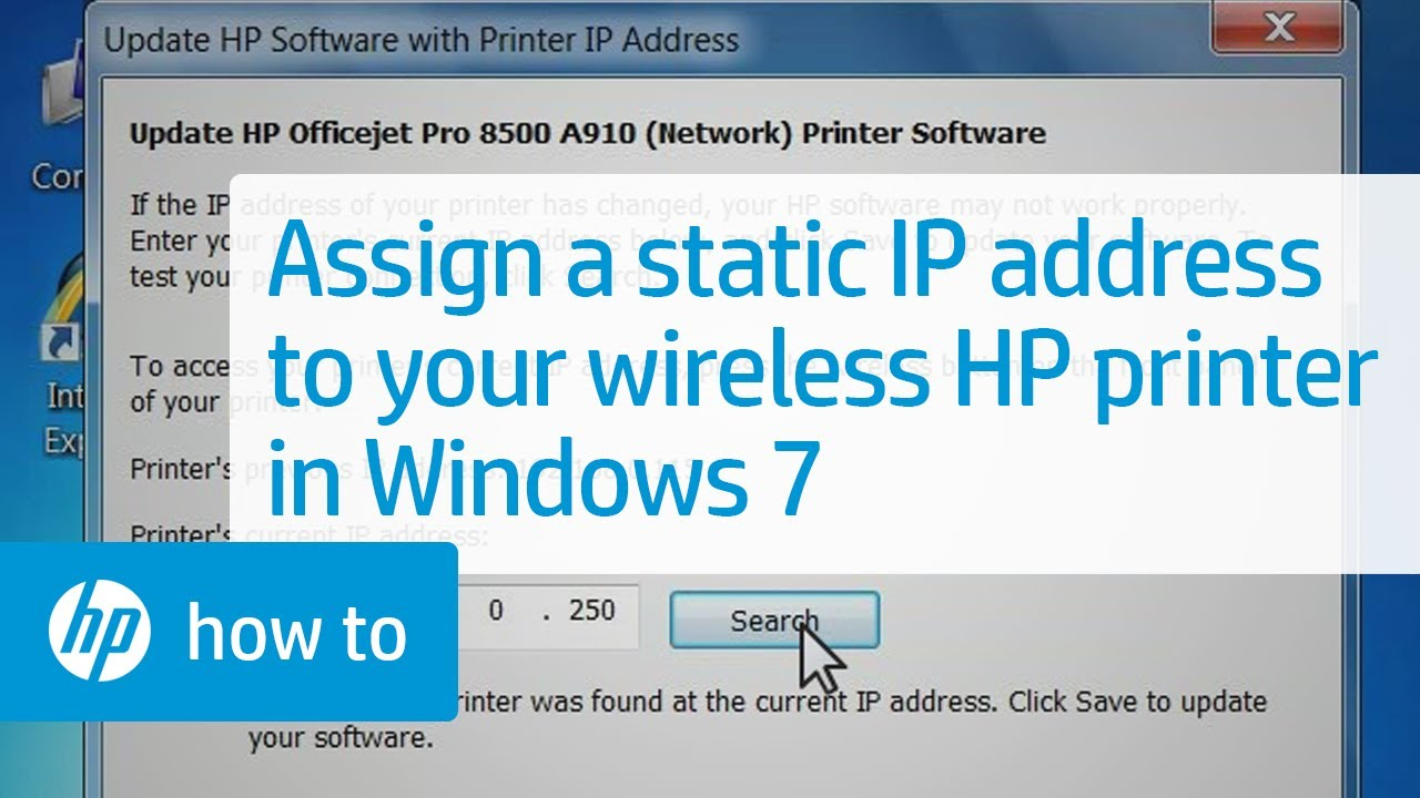 Assigning a Static IP Address to Your Wireless HP Printer - Windows 7 | HP  Printers | HP