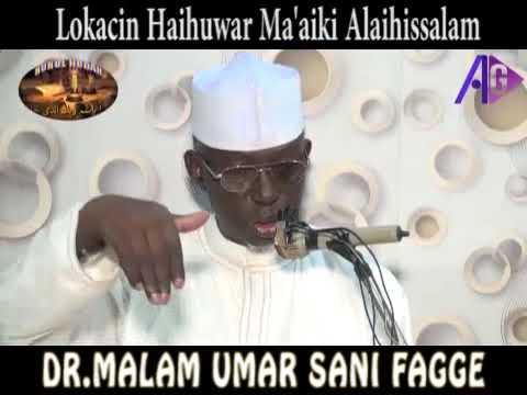 Download DR.MALAM UMAR SANI FAGGE - Abubuwan Mamaki dasuka Faru Lokacin Haihuwar Ma'aiki Alaihissalam