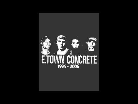 E Town Concrete - The World Is Yours
