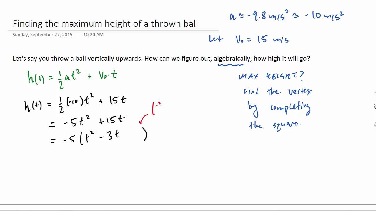 Projectile Motion Finding The Max Height By Completing