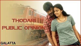 Thodari Public Opinion | Dhanush, Keerthy Suresh | Galatta Tamil