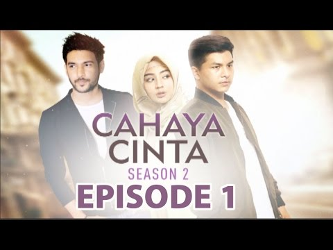 Cahaya Cinta 2 Episode 1 - Part 1