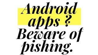 #Fake Apps, #hrishiroy, #android, #googleplaystore, #phishing, #hacking