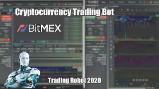 Cryptocurrency Trading Bot for BitMEX | Crypto Robot 2020 - tutorial working strategy
