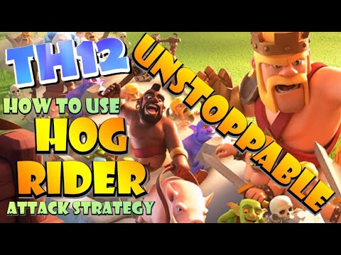 How To Use TH12 Hog Rider Attack Strategies - Best TH12 Attack Strategies In Clash Of Clans!