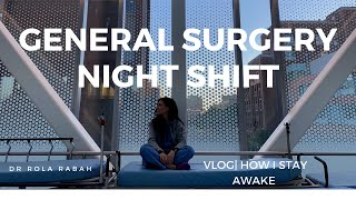 Night Shift On General Surgery During Covid: How I Stay Awake | VLOG: Day in the Life of a Resident