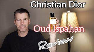 Christian Dior Oud Ispahan Fragrance Review