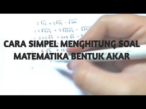 cara-simpel-menghitung-soal-matematika-bentuk-akar