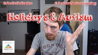 Holidays and Autism