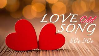 Most Old Beautiful Love Songs 70's 80's 90's - Best Romantic Love Songs Of 80's and 90's Playlist