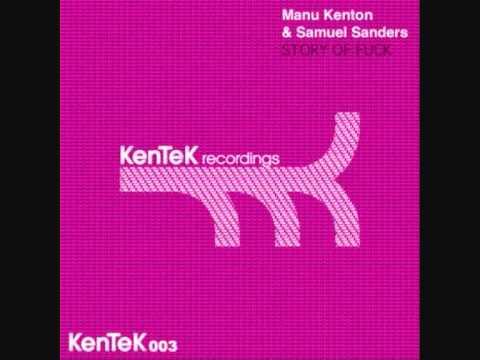 Manu Kenton & Samuel Sanders - Story Of Fuck (Sandy Warez Remix)
