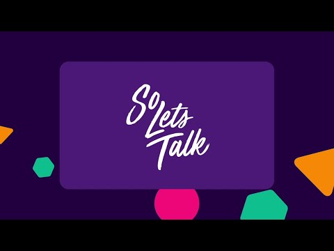 So Let's Talk – Starting the Conversation - Aspire By CPL Learning