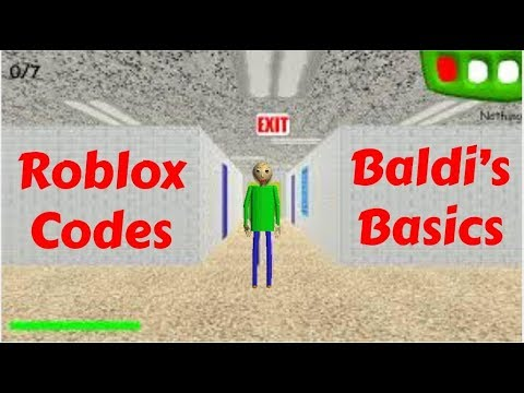 Baldi S Basics Roblox Codes Youtube