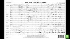 You Give Love a Bad Name arranged by Paul Murtha
