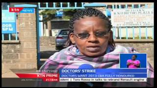 KTN Prime: Doctors want 2013 CBA fully hounored
