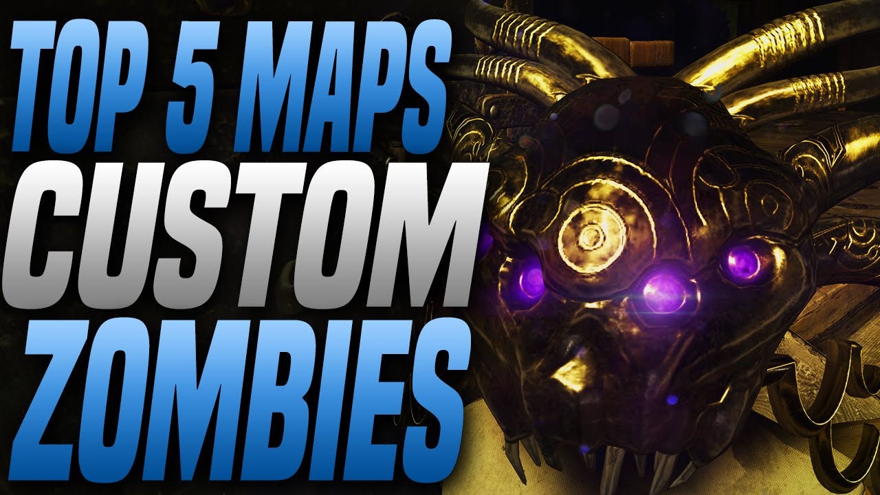 TOP 5 CUSTOM ZOMBIE MAPS In Black Ops 3 Zombies! \