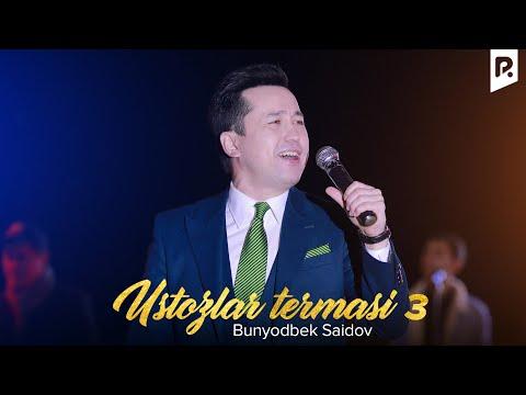 Bunyodbek Saidov - Ustozlar 3 | Бунёдбек Саидов - Устозлар 3 (concert version) #UydaQoling