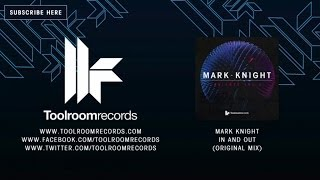 Mark Knight - In And Out - Original Mix