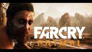 10 000 ЛЕТ ДО Н.Э!!!Far Cry Primal