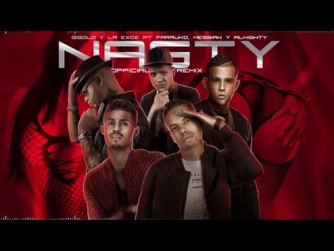 Nasty Remix - Gigolo y La Exce Ft. Farruko, Messiah & Almighty