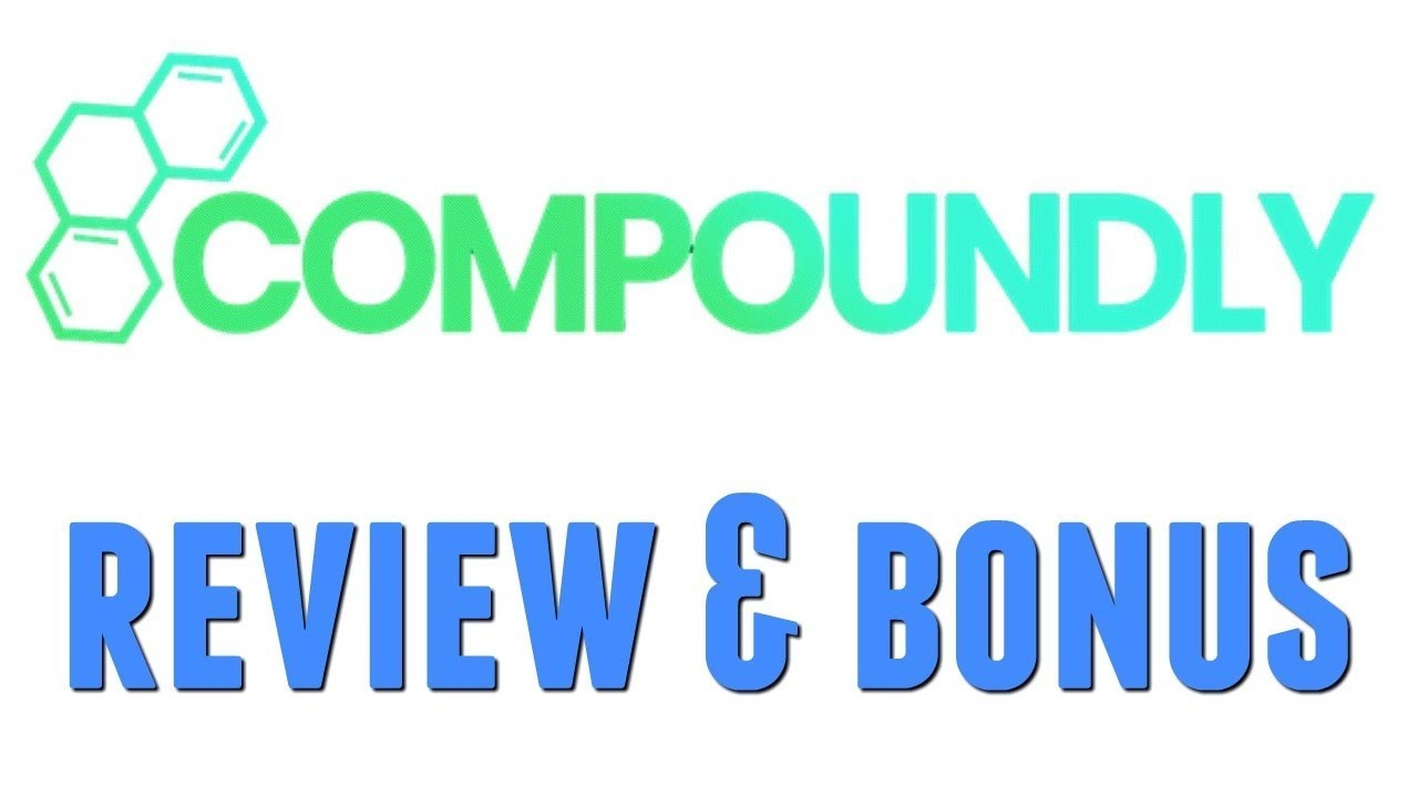 Compoundly Review Bonus - High Quality Course to Copy Paste 187 A Day Hack