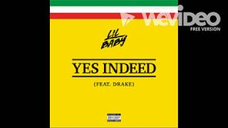 Yes Indeed - Lil Baby ft. Drake (Bass Boosted)