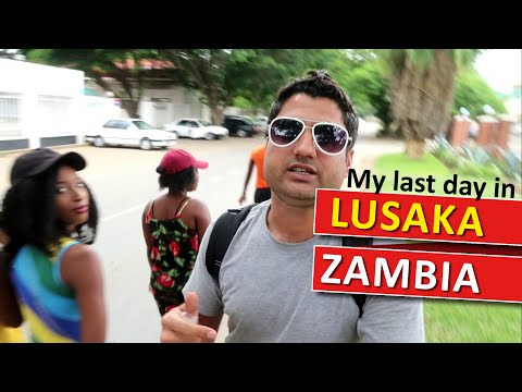 My Last Day in Lusaka Zambia & Africa