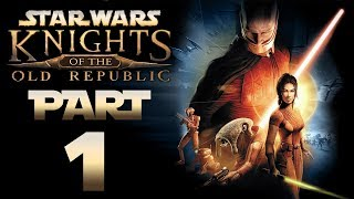 """Star Wars: KotOR (Modded) - Let's Play - Part 1 - """"Character Creation, The Endar Spire"""""""
