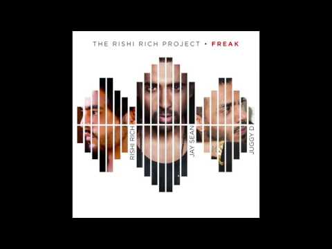 "Rishi Rich Project feat. Jay Sean & Juggy D - ""Freak"" OFFICIAL VERSION"