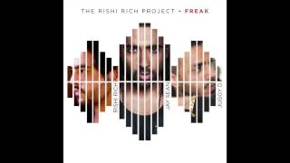 "Rishi Rich Project feat. Jay Sean & Juggy D - ""Freak"" OFFICIAL VERSION"