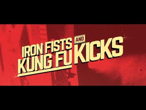 IRON FISTS AND KUNG FU KICKS | Monster Fest 2019 | Trailer