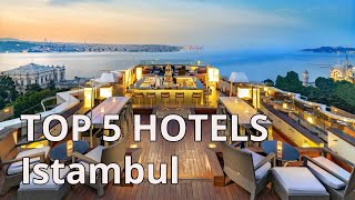 TOP 5 Hotels With 5 In  Stanbul Best  Stanbul Hotels 2020 Turkey