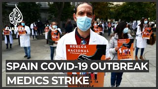 Spanish medics demand better conditions as COVID-19 cases grow