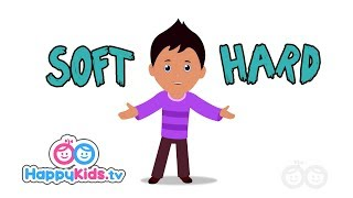 Opposites Soft And Hard - Learning Songs Collection For Kids And Children   Happy Kids