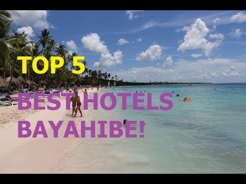TOP 5 BEST HOTELS BAYAHIBE, DOMINICAN REPUBLIC 2018
