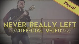 Never Really Left - Official Brian Collins Video