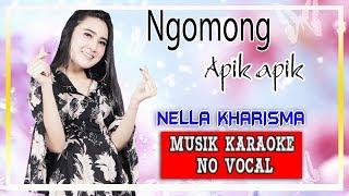 Download Mp3 Nella Kharisma - Ngomong Apik Apik   Karaoke