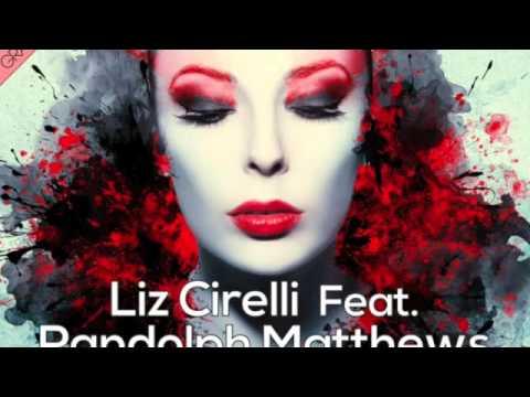 House Music (Liz Cirelli - Feat. Ralph Matthews - Thinking About You Bobby)