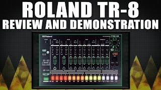 Roland AIRA TR-8 Rhythm Performer Demo and Review