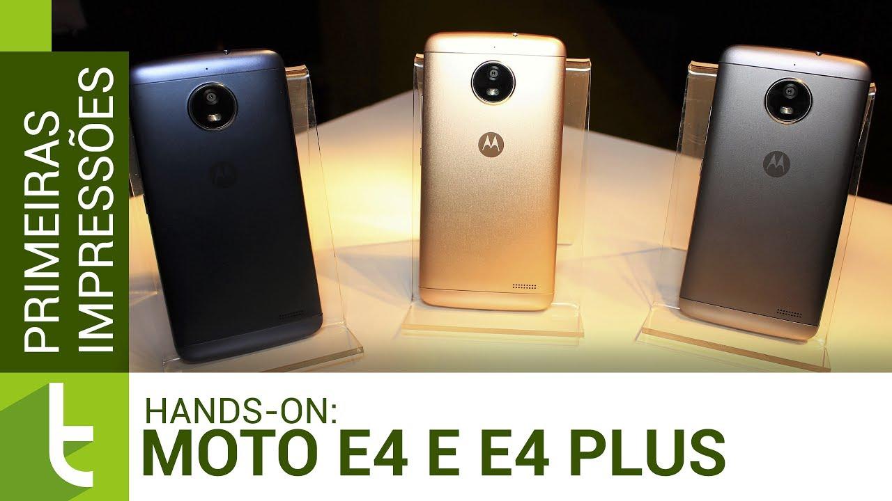08643d06d Moto E4 e Moto E4 Plus  hands-on e primeiras impressões ...