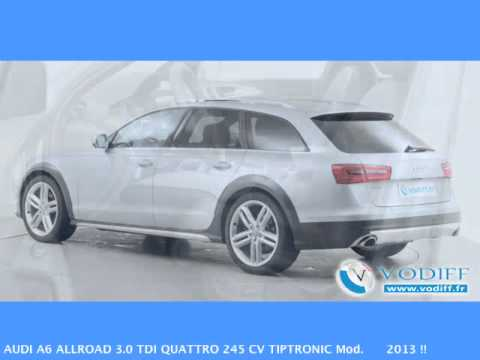 vodiff audi occasion alsace audi a6 allroad 3 0 tdi quattro 245 cv tiptronic mod 2013 youtube. Black Bedroom Furniture Sets. Home Design Ideas