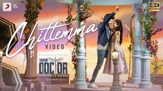 Varun Doctor - Chittemma (Telugu) Video | Sivakarthikeyan | Anirudh Ravichander | Nelson Dilipkumar