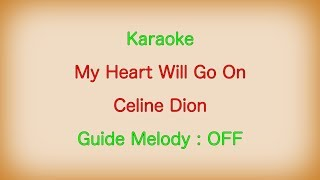 [Karaoke] My Heart Will Go On Celine Dion [Guide Melody : OFF]