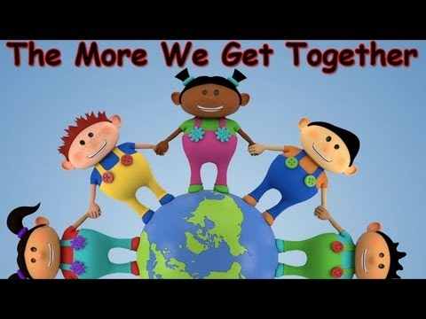 The More We Get Together - Kids Songs - Children's Songs - Nursery Rhyme - by The Learning Station