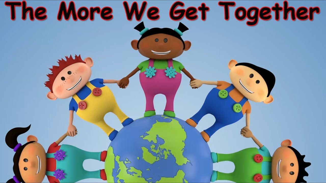 Resultado de imagen de The More We Get Together - Kids Songs - Children's Songs - Nursery Rhyme - by The Learning Station
